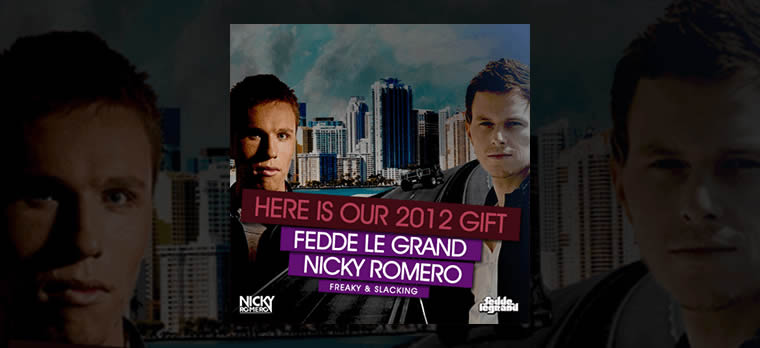 2012 GIFT FROM FEDDE & NICKY ROMERO