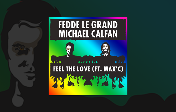 Feel the Love - Fedde Le Grand