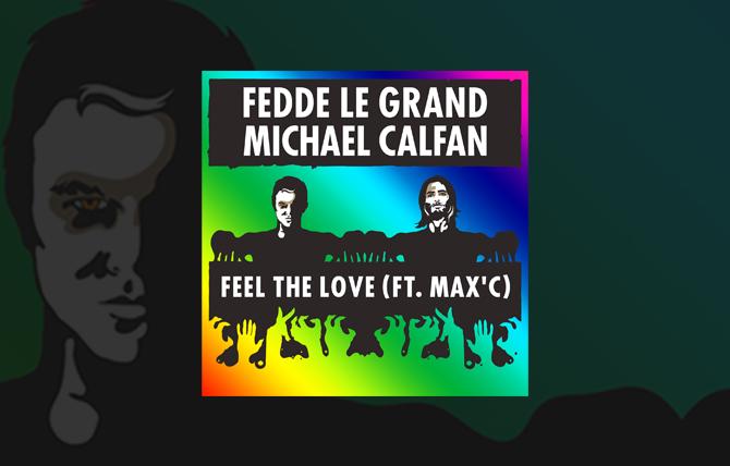 Feel the Love - Fedde Le Grand