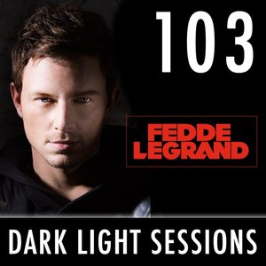 Dark Light Sessions 103 (Summer Special)