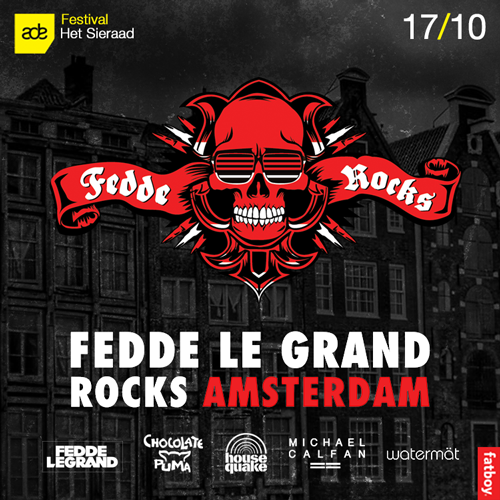 FEDDE LE GRAND ROCKS AMSTERDAM' RETURNS FOR THE 2014 ADE!