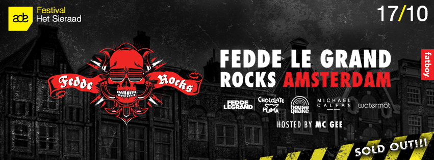 Fedde Le Grand Rocks Amsterdam is sold out!