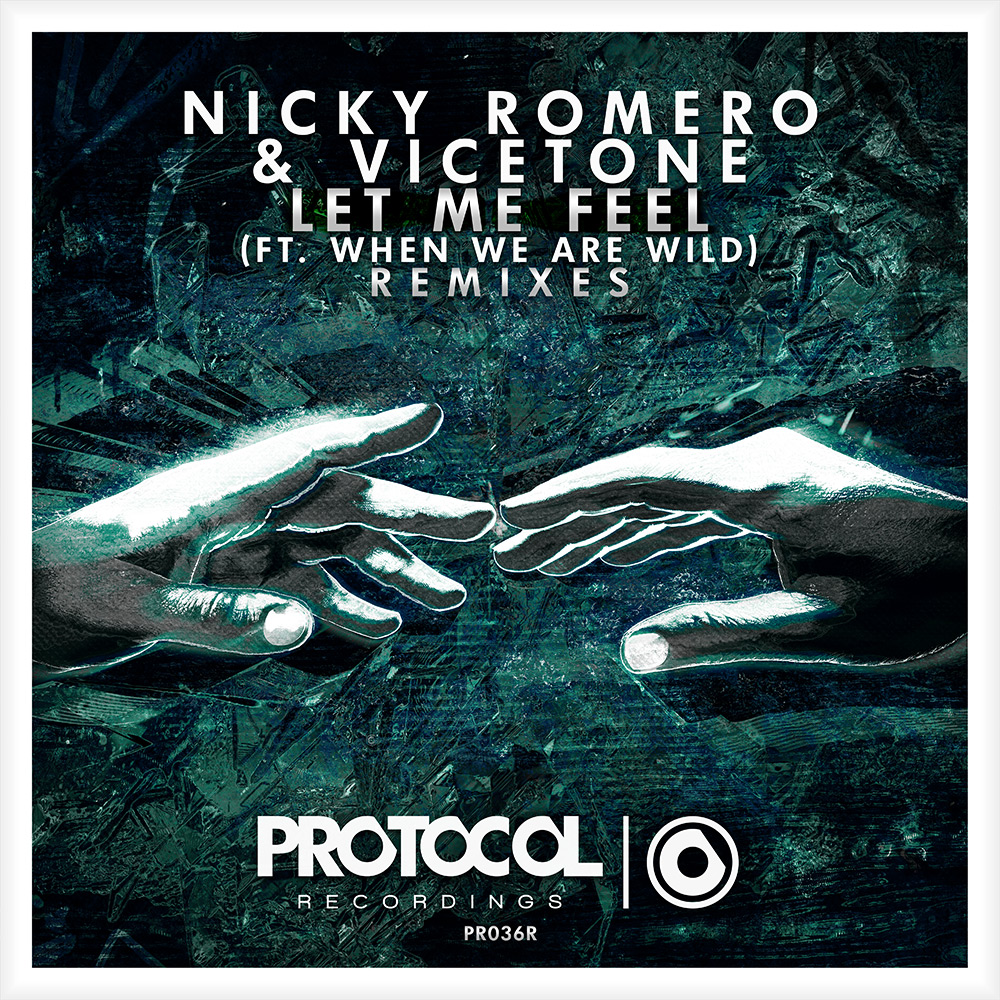 Nicky Romero & Vicetone - Let Me Feel (Fedde Le Grand remix)