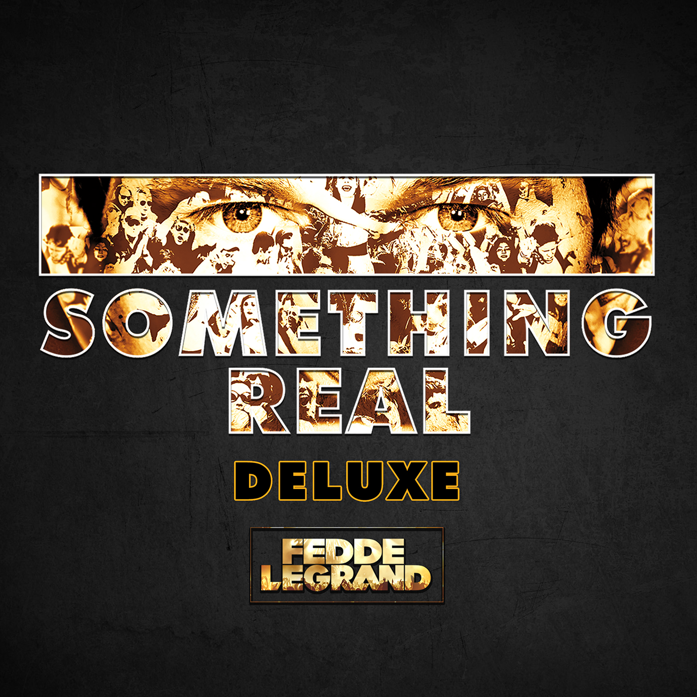 Fedde Le Grand - Something Real Deluxe