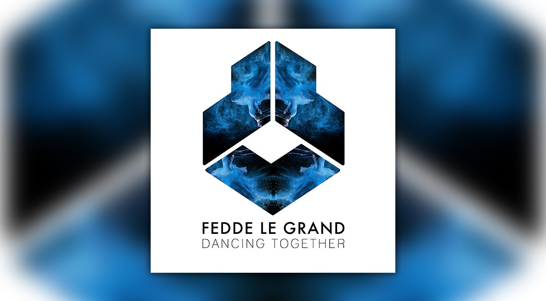FEDDE LE GRAND - DANCING TOGETHER [OUT NOW ON DARKLIGHT RECORDINGS]