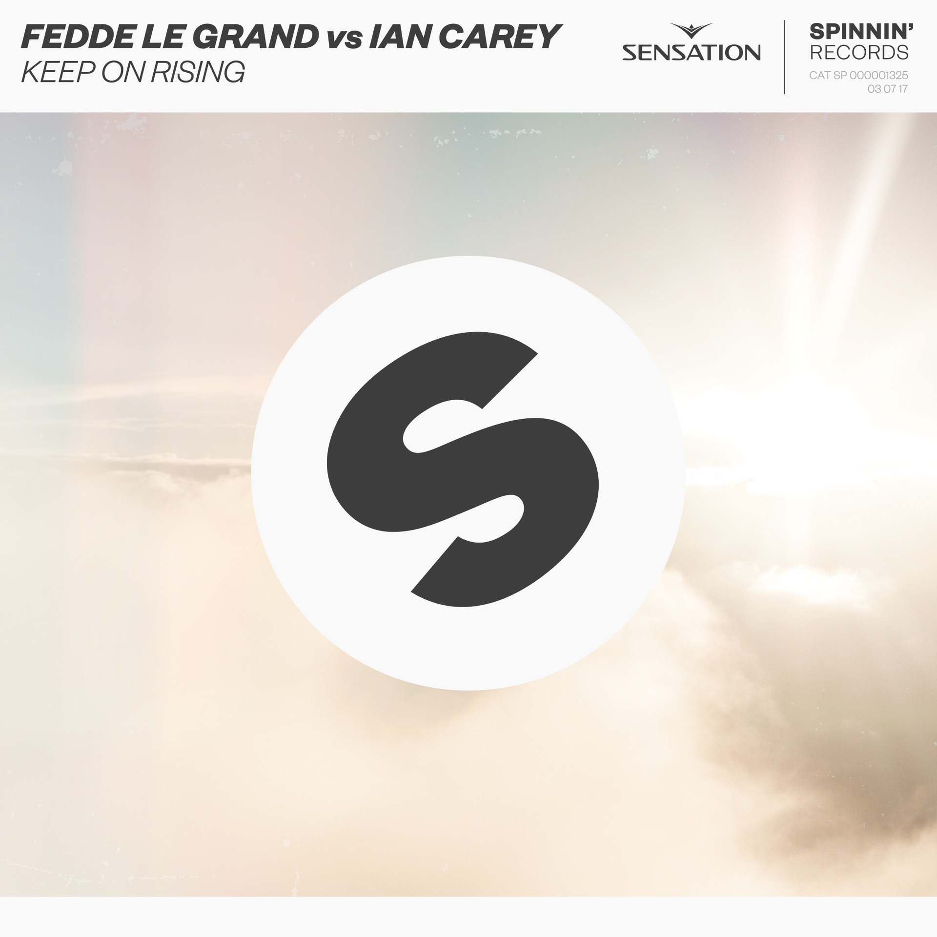 Fedde Le Grand vs. Ian Carey - Keep On Rising [Out Now on Spinnin' Records]