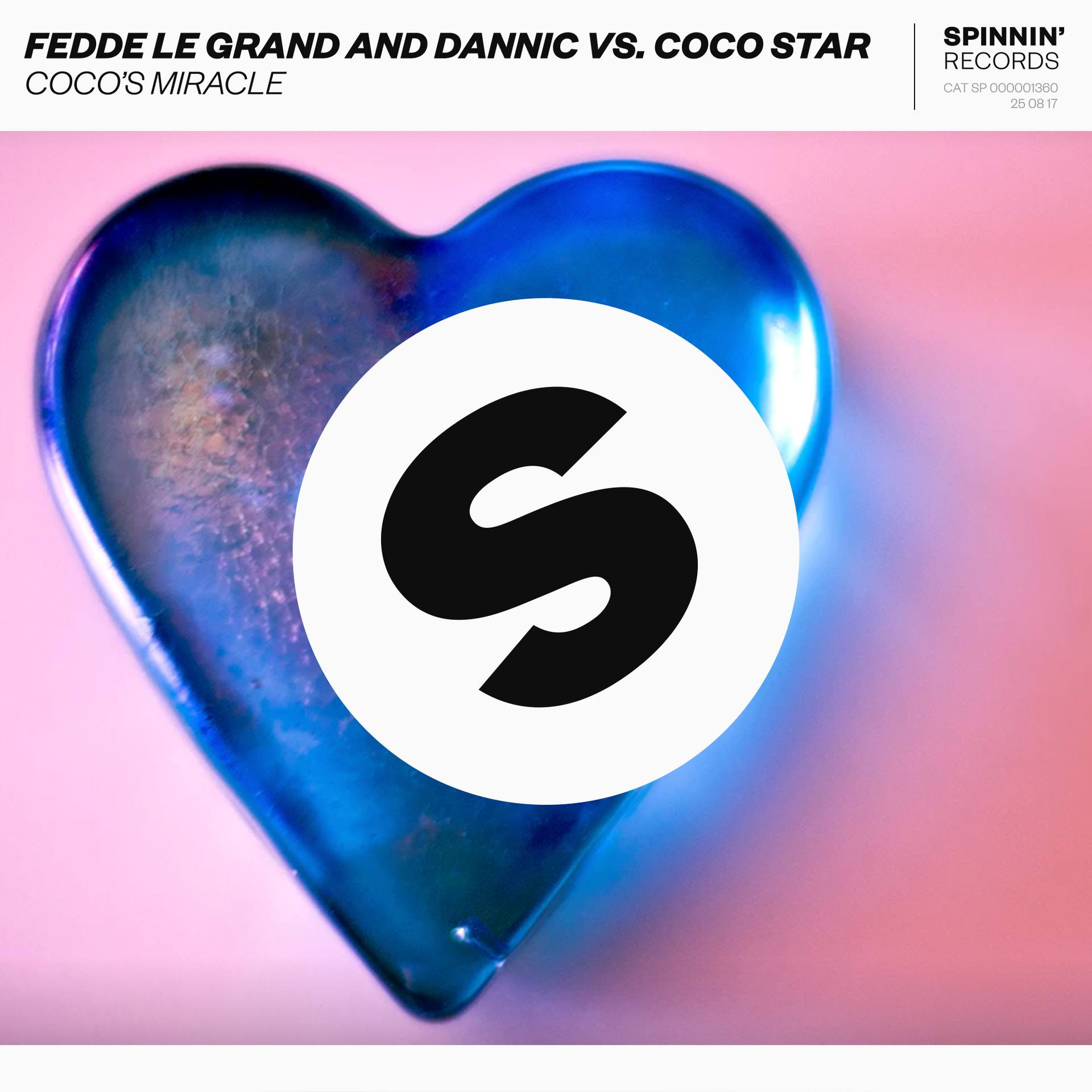 FEDDE LE GRAND AND DANNIC VS. COCO STAR – COCO'S MIRACLE [OUT NOW ON SPINNIN' RECORDS]
