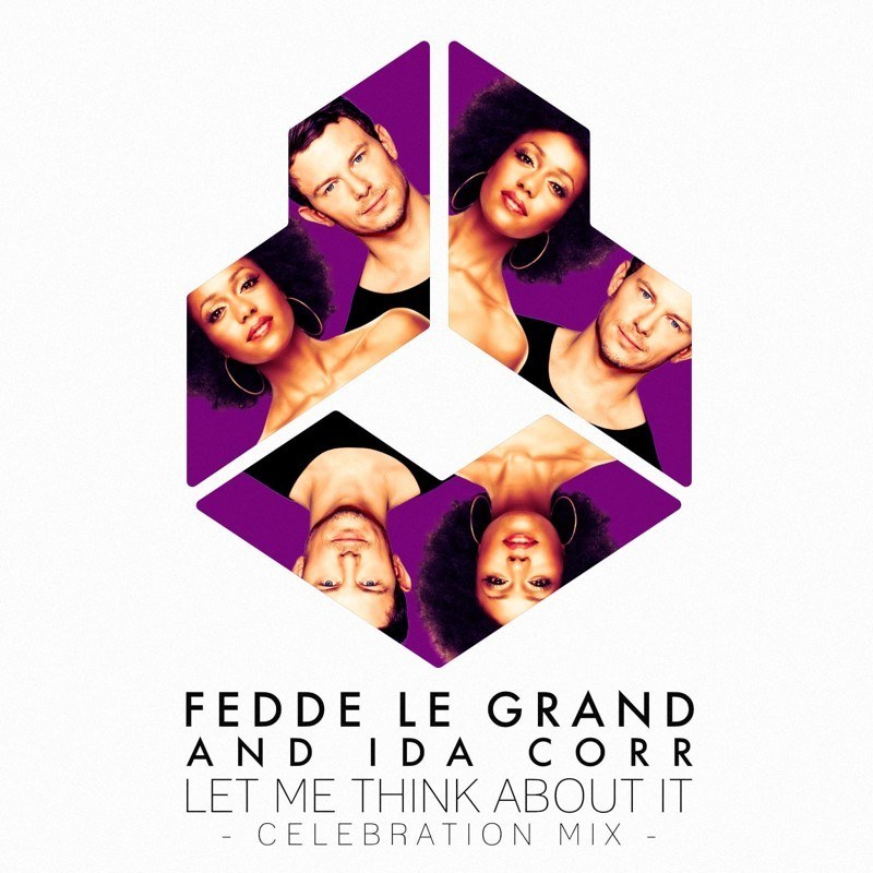 FEDDE LE GRAND AND IDA CORR - LET ME THINK ABOUT IT (CELEBRATION MIX) OUT NOW