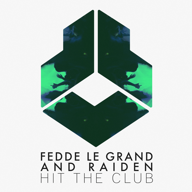 Fedde Le Grand and Raiden - Hit The Club