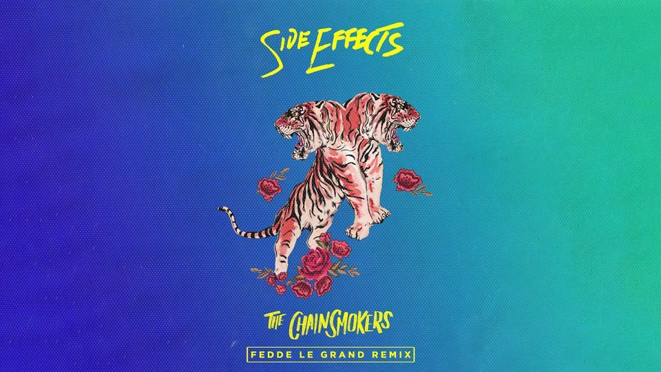 OUT NOW: SIDE EFFECTS (FEDDE LE GRAND REMIX)