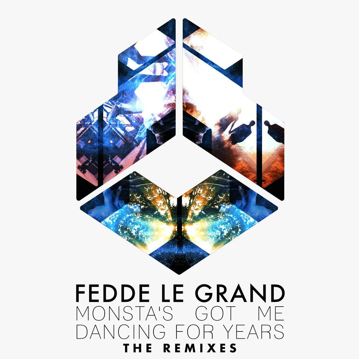Fedde Le Grand – Monsta's Got Me Dancing For Years