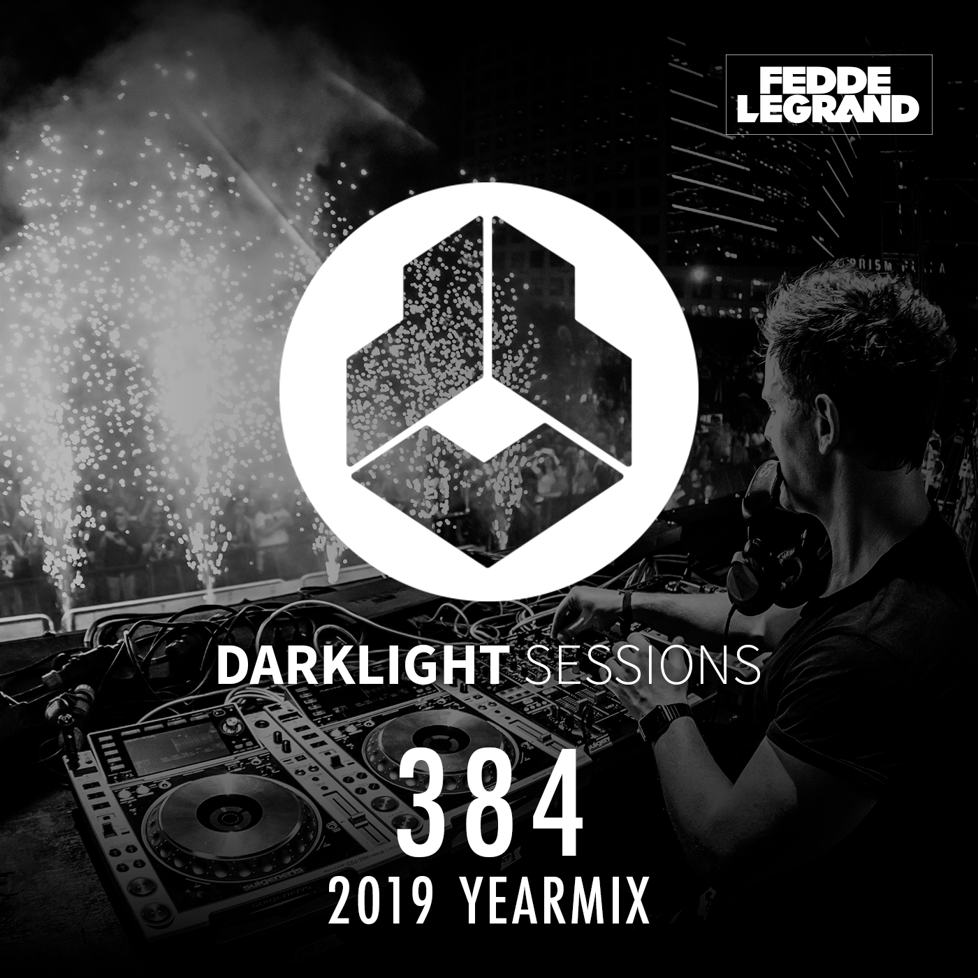 Darklight Sessions 384 (2019 YEARMIX)