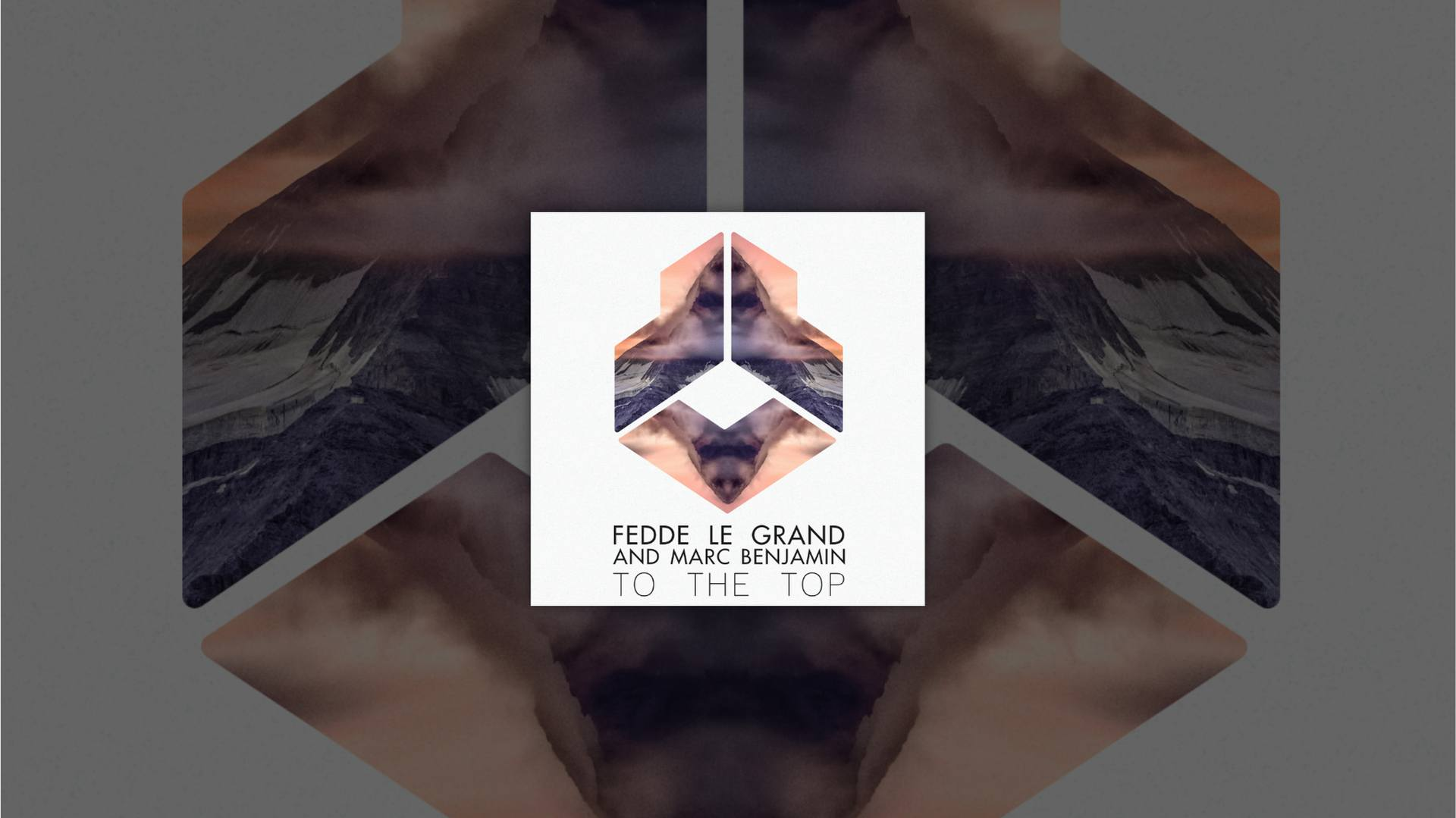 Fedde Le Grand and Marc Benjamin - To The Top