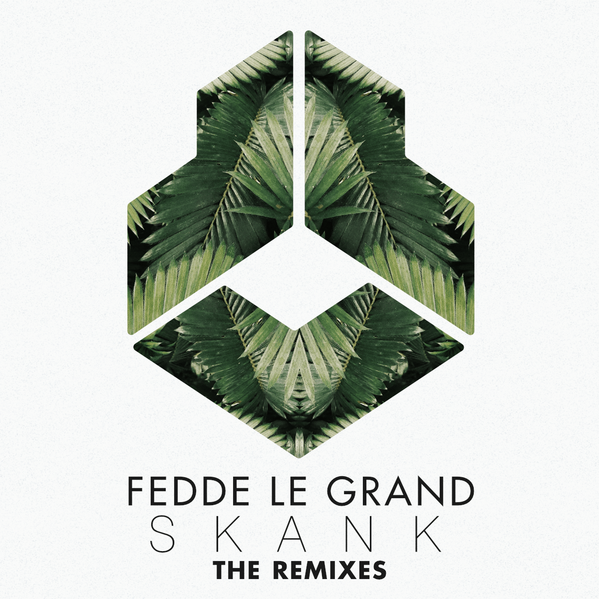 Fedde Le Grand - Skank (The Remixes)