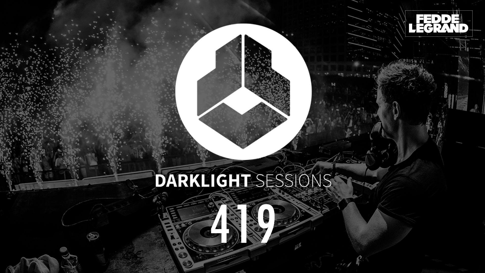 Darklight Sessions 419