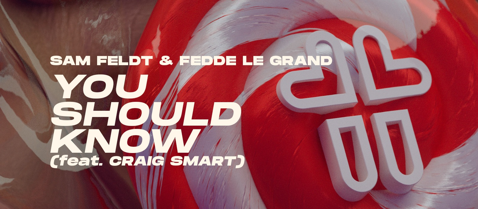 Sam Feldt & Fedde Le Grand - You Should Know (feat. Craig Smart)